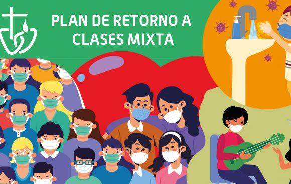 PLAN DE RETORNO A CLASES MIXTA